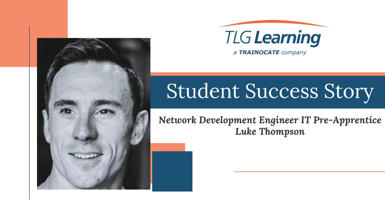 Copy of Student Success Story Luke Thompson