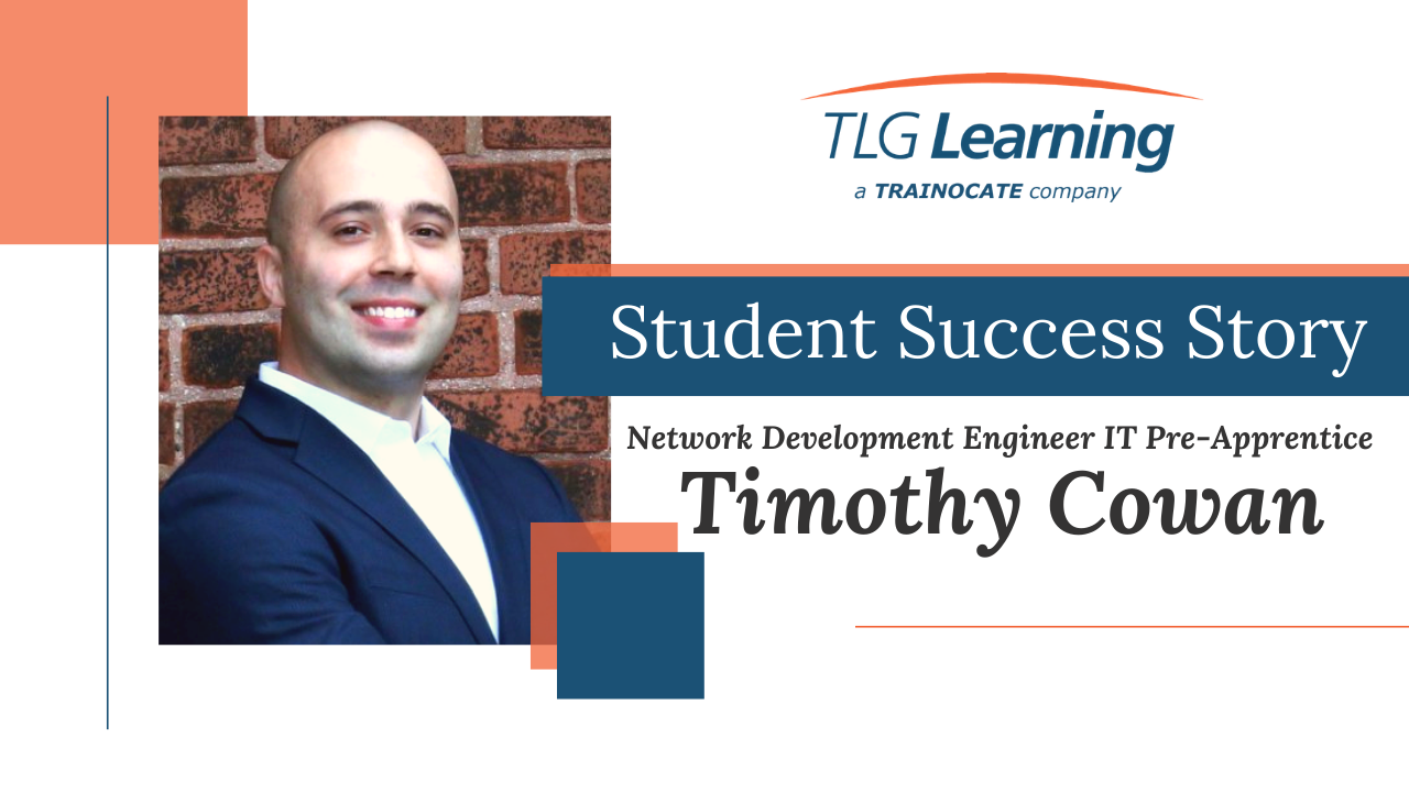Timothy Cowan Student Success Story