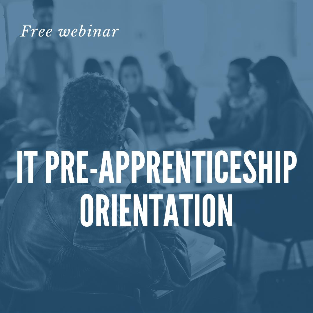 IT pre-apprenticeship orientation header image